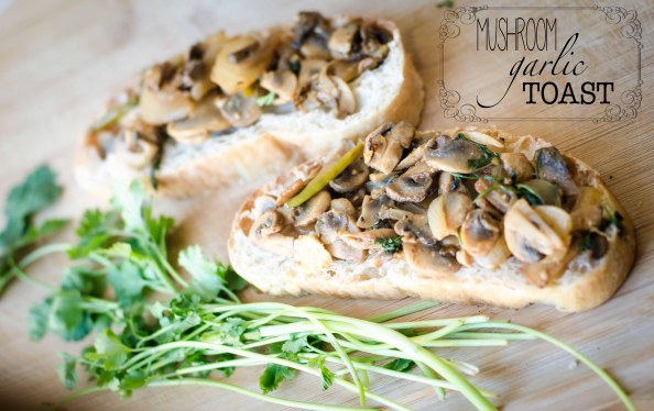 Mushroom Garlic Toasted Bread